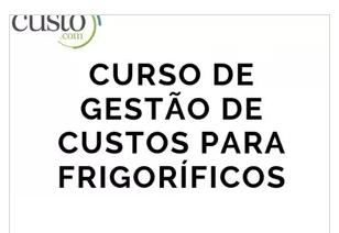 """Curso: """"Gestão de custos para frigoríficos"""" em Joaçaba"""