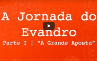 A jornada do Evandro