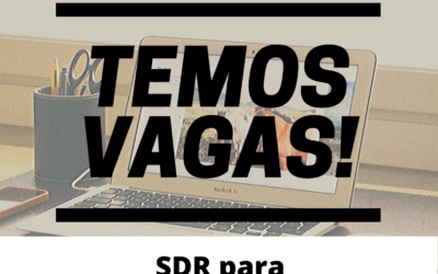 Nova oportunidade para SDR! Junte-se a nós e vamos aprender juntos!